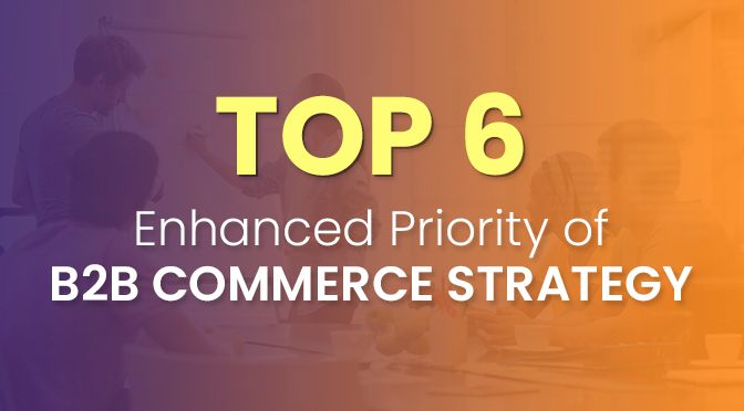 Enhanced B2B Commerce