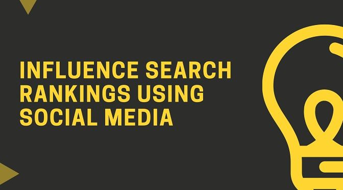 How-Online-Businesses-Can-Use-Social-Media-To-Influence-Their-Search-Rankings