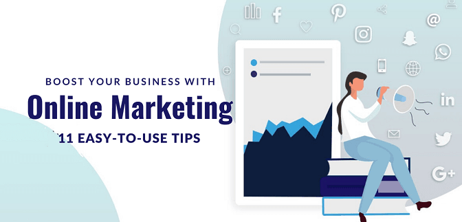 Tips to Boost Your Business With Online Marketing